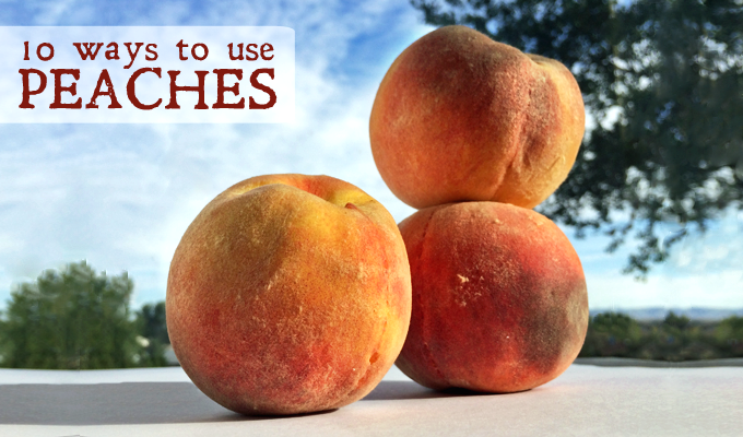 Multiple ways to eat fresh peaches